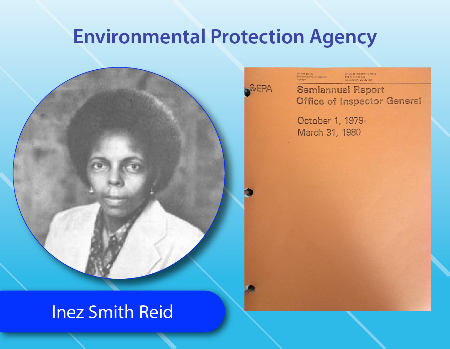 Environmental Protection Agency - Inez Smith Reid